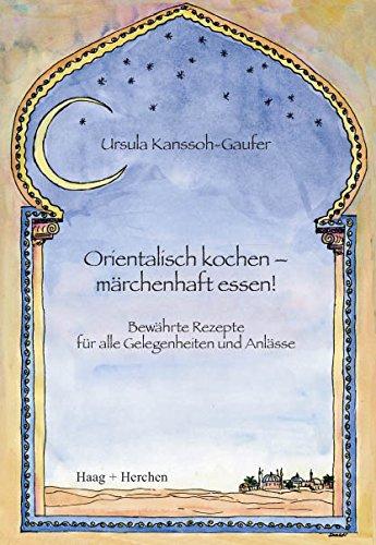 Ursula Kanssoh-Gaufer - Orientalisch kochen